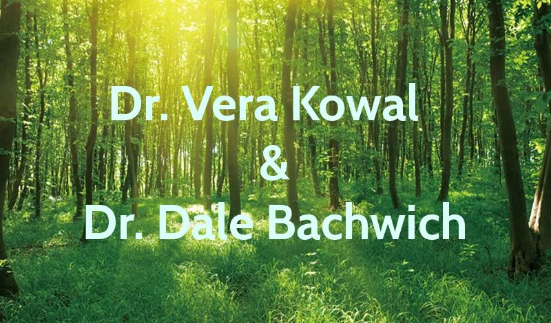 Dr Vera Kowal & Dr Dale Bachwich