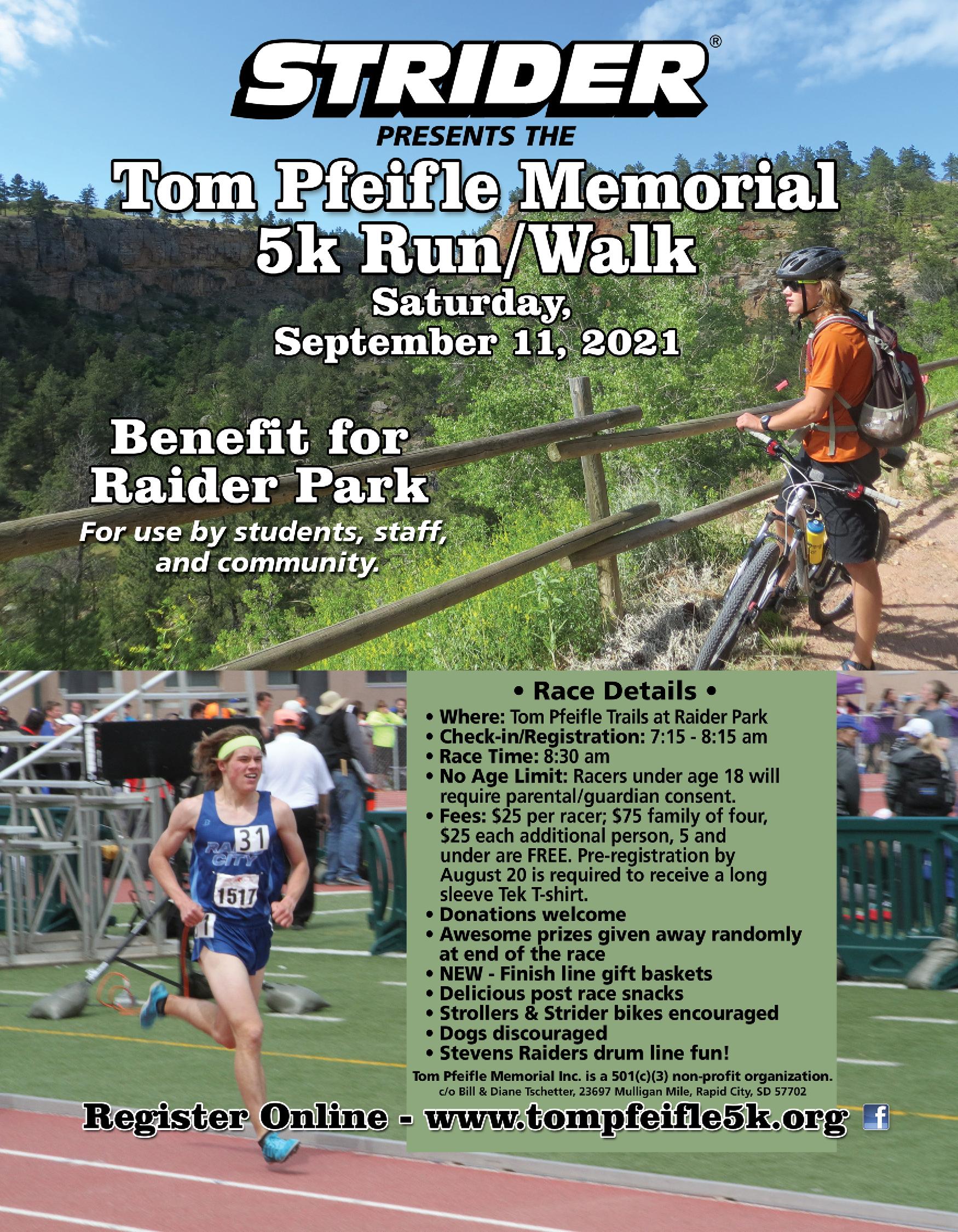 Strider presents tom pfeifle memorial 5k run/walk